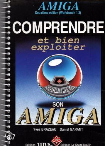 Comprendre Et Bien Exploiter Son Amiga