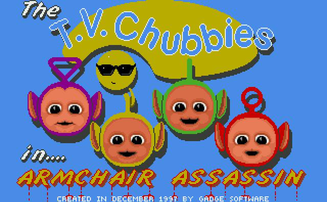 TV Chubbies Armchair Assassin