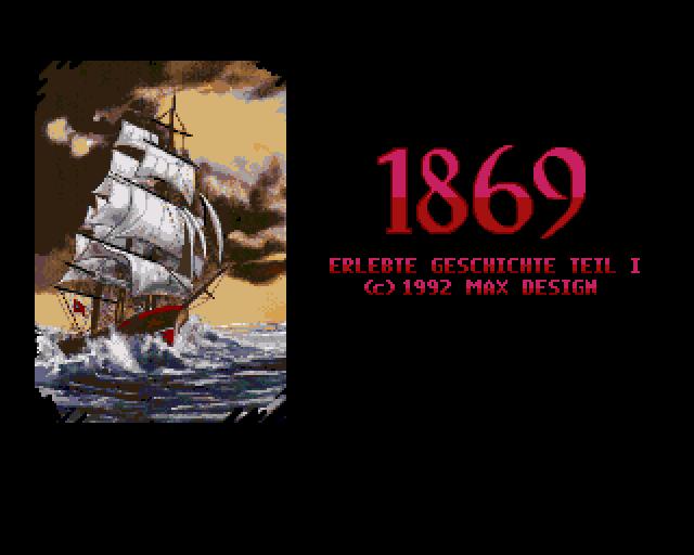 1869: History Experience Part I