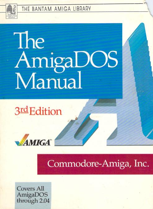 The AmigaDOS Manual